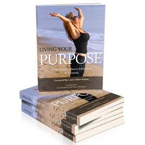 Living Your Purpose by Sandra Filer